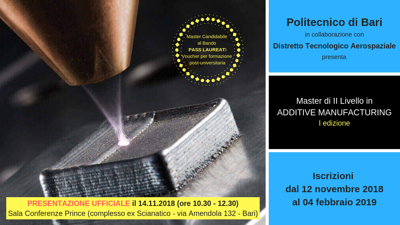 Master in Additive Manufacturing (MAM) - I Edizione